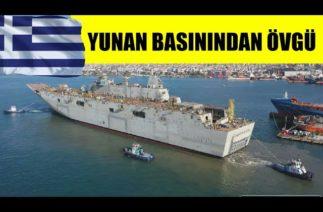 Yunan Basınından Tcg Anadolu'ya övgü
