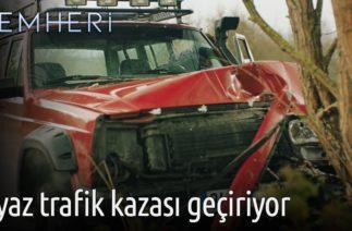 Zemheri – Ayaz Trafik kazası Geçiriyor