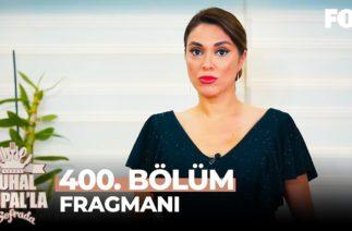 Zuhal Topal'la Sofrada 400. Bölüm Fragmanı
