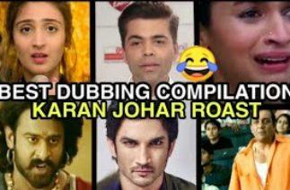 Best Funny Dub Compilation 😂   Karan Johar Bollywood Nepotism Sushant Singh Rajput   Vaste Bahubali