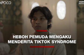 Heboh Pemuda Ini Mengaku Menderita TikTok Syndrome
