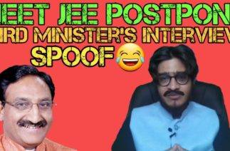 NEET JEE Postpone | HRD Minister's Latest Interview | Funny Spoof