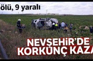 Nevşehir'de Korkunç Kaza: 6 Ölü, 9 Yaralı