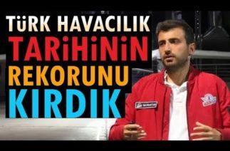 Selçuk Bayraktar Tarihi gelişmeyi gece yarısı duyurdu! (Türk havacılık tarihinde yeni bir rekor)