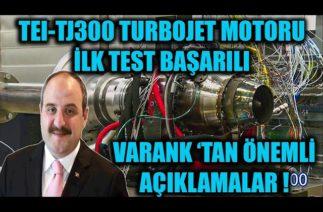 TEI-TJ300 TURBO JET MOTORU İLK TESTİ GERÇEKLEŞTİRİLDİ ! MUSTAFA VARANK ÖNEMLİ AÇIKLAMALARDA BULUNDU