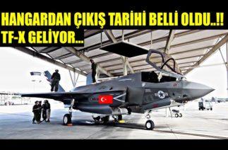 TF-X HANGARDAN ÇIKIYOR TARİH BELLİ OLDU…!!