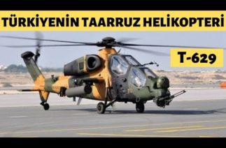 Türkiye'nin T-629 Taarruz Helikopteri