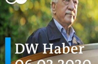 DW Haber: Gülen yapılanmasının siyasi ayağına ilişkin gerilim tırmanıyor (06.02.2020)