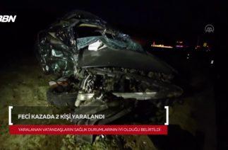 Feci Kazada 2 Kişi Yaralandı
