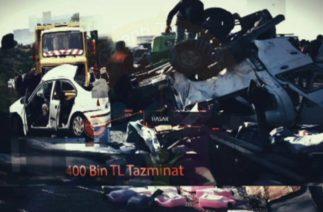 Garanti Tazminat – Ölümlü ve Yaralamalı Trafik Kazaları Tazminatı