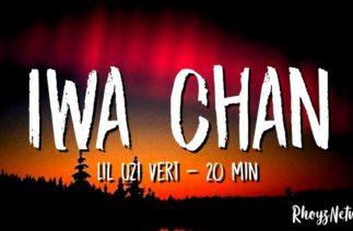 "Iwa Chan x 20 min – Lil Uzi Vert (Tiktok Song) ""Iwa Chan Tiktok Dance Challenge """