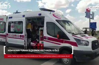Konya'da feci kaza: 6 kişi hayatını kaybetti