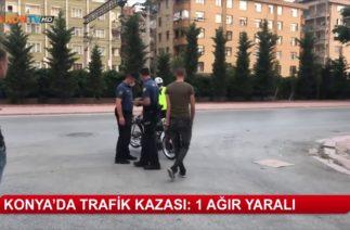Konya'da trafik kazası: 1 ağır yaralı