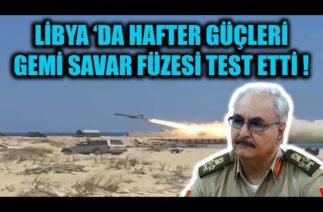 LİBYA ULUSAL ORDUSU GEMİ SAVAR FÜZESİ TEST ETTİ !!!
