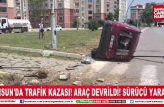 Samsun'da trafik kazası! Araç devrildi