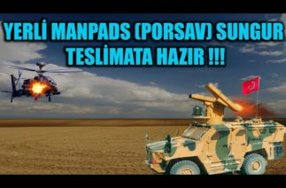 YERLİ MANPADS (PORSAV) SUNGUR TESLİMATA HAZIR !!!