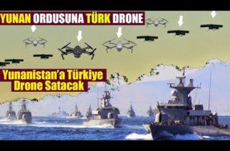 YUNAN ORDUSUNA TÜRK DRONE'U – Yunanistana Türk Drone Satılacak