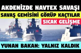 AKDENİZ'DE SON DURUM / AKDENİZ SICAK GELİŞME/ YUNAN MEDYASI/ EGE ADALARI