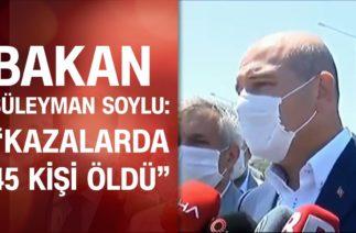 Bakan Süleyman Soylu, Kurban Bayramı'nda trafik kazasında hayatını kaybedenlerin sayısını açıkladı!