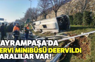Bayrampaşa'da Trafik Kazası, Servis Minibüsü Devrildi: 8 Yaralı