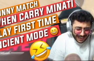 Funny match 🤣 | when carry minati play first time ancient mode | carry minati | carry minati troll