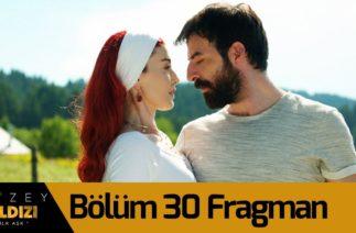 Kuzey Yıldızı İlk Aşk 30. Bölüm Fragman ( 5 Eylül Cumartesi Başlıyor)