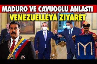 MADURO VE TÜRKİYE 4 ANLAŞMA İMZALADI | ÇAVUŞOĞLU VENEZUELA'DA