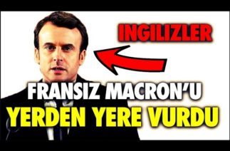 İNGİLİZLER FRANSIZ MACRONU ÇOK AĞIR ELEŞTİRDİ !!