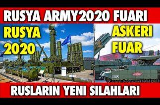 RUSYADA ARMY-2020 FUARI GERÇEKLEŞTİRİLDİ YENİ SİLAHLAR TANITILDI