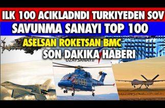 SON DAKİKA TÜRKİYE (Defense News Top 100) Listesinde Süper Gelişme