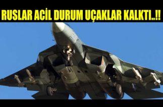 #SONDAKİKA !!!RU-SLAR UÇAKLARINI KALDIRDI…!!!
