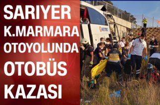 Sarıyer K.Marmara otoyolunda yolcu otobüsü kaza yaptı