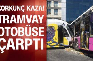 Son Dakika! İstanbul'da feci kaza tramvay ve otobüs çarpıştı!