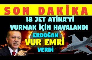 TÜRK Yunan Savaşı Başladı – AB Devreye Girdi – Erdoğana Resmen Yalvardılar..