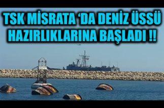 TSK MİSRATA 'DA DENİZ ÜSSÜ HAZIRLIKLARINA BAŞLADI !!