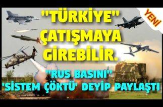 Türkiye O Ülkeyle Çatışmaya Girebilir-Sistem Çöktü mü?