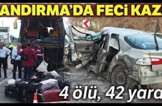 Yolcular Kaza Anını Anlattı… Bandırma'da Otobüs Kazası: 4 Ölü