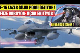 DÜŞMAN PİLOTU KÖR EDEN F-16 LAZER IŞINI PODU GELİYOR ! SAVUNMA TARİHİNİ DEĞİŞTİRECEK MUHTEŞEM İCAT!