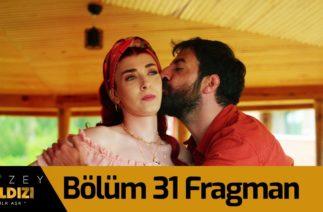 Kuzey Yıldızı İlk Aşk 31. Bölüm Fragman