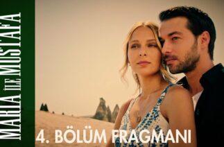 Maria ile Mustafa 4. Bölüm Fragmanı