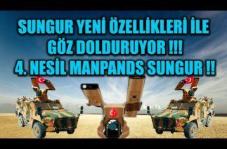 SUNGUR YENİ ÖZELLİKLERİ İLE GÖZ DOLDURUYOR !!!4. NESİL MANPANDS SUNGUR !! STINGER FIM-92 VS SUNGUR !
