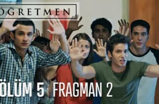 Öğretmen 5. Bölüm 2. Fragman