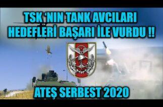 ATEŞ SERBEST 2020 'DE TSK 'NIN TANK AVCILARI HEDEFLERİ BAŞARI İLE VURDU !!