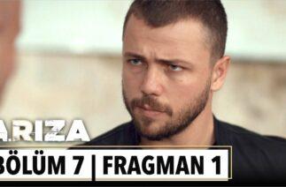 Arıza 7. Bölüm 1. Fragman