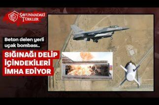 Beton delen bomba: 280 km hızla sığınağı delip içeridekileri imha ediyor