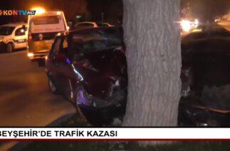Beyşehir'de trafik kazası
