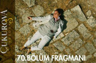 Bir Zamanlar Çukurova 70. Bölüm Fragmanı