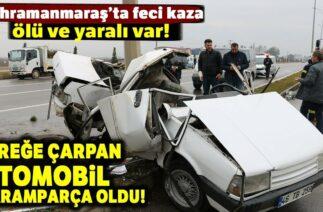 Kahramanmaraş'ta Trafik Kazası, Direğe Çarpan Otomobil Parçalandı