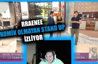 RRAENEE Komik Olmayan Stand-up İzliyor | Twitch