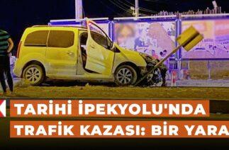 Tarihi İpekyolu'nda trafik kazası: Bir yaralı